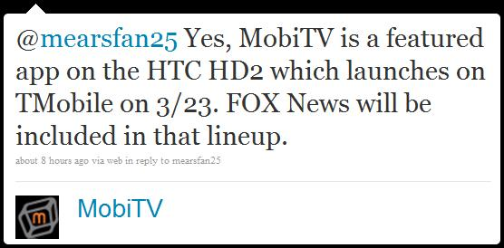 T-Mobile HD2 MobiTV Tweet